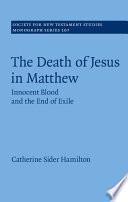 The Death Of Jesus In Matthew