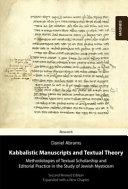 Kabbalistic Manuscripts and Textual Theory