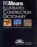 RSMeans Illustrated Construction Dictionary  with Free Interactive CD ROM