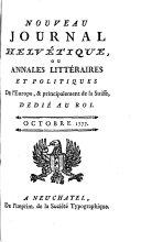 Nouveau journal helvétique ou Annales littéraires et politiques de l'Europe et principalement de la Suisse