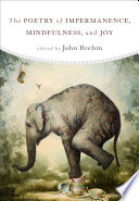 The Poetry Of Impermanence Mindfulness And Joy