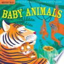 Indestructibles  Baby Animals Book