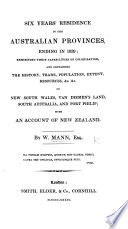 Six years  residence in the Australian Provinces  ending in 1832      with an account of New Zealand Book