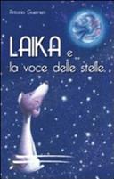 Laika e la voce delle stelle