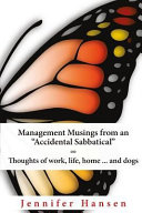 Management Musings from an Accidental Sabbatical