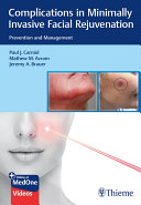 Complications in Minimally Invasive Facial Rejuvenation