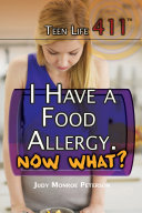 I Have a Food Allergy. Now What? ebook