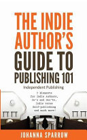 The Indie Author S Guide