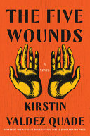 link to The five wounds : a novel in the TCC library catalog