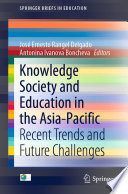 Knowledge Society and Education in the Asia-Pacific
