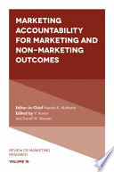 Marketing Accountability for Marketing and Non Marketing Outcomes