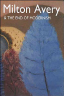 Milton Avery and the End of Modernism