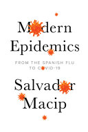 link to Modern epidemics : from the Spanish flu to COVID-19 in the TCC library catalog