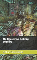 The Adventure of the Dying Detective Read Online