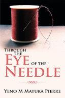 Through the Eye of the Needle
