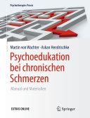 Psychoedukation bei chronischen Schmerzen