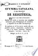 Quadern IV y suplement á la cuynera catalana o sia tractat de rebosteria ...