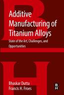 Additive Manufacturing of Titanium Alloys Pdf/ePub eBook