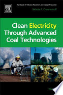 Clean Electricity Through Advanced Coal Technologies Book PDF