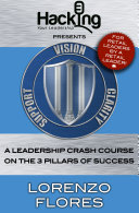 Vision, Clarity, Support: A Leadership Crash Course on the 3 Pillars of Success Pdf/ePub eBook
