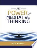 The Power of Meditative Thinking