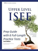 Upper Level ISEE Prep Guide with 6 Full Length Practice Tests