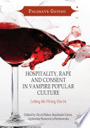 Hospitality  Rape and Consent in Vampire Popular Culture