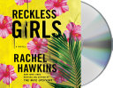 Reckless Girls Book PDF
