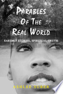 Parables of the Real World
