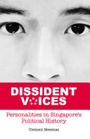 Dissident Voices  Personalities in Singapore   s political history