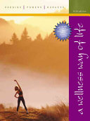 A Wellness Way of Life Book