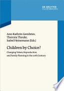 Children by Choice?