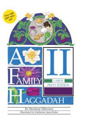 A Family Haggadah II- Large Print Edition (Revised Edition)