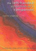 The Left Handed Embroiderer s Companion