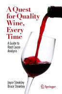 A Quest for Quality Wine  Every Time  A Guide to Root Cause Analysis