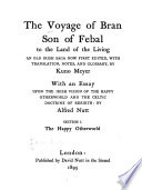 The Voyage of Bran  Son of Febal  to the Land of the Living