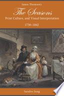 James Thomson S The Seasons Print Culture And Visual Interpretation 1730 1842