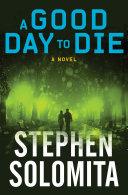A Good Day to Die [Pdf/ePub] eBook