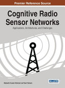Cognitive Radio Sensor Networks: Applications, Architectures, and Challenges