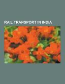 Rail Transport In India