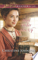 Mail Order Mix Up  Mills   Boon Love Inspired Historical   Boom Town Brides  Book 1