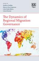 The Dynamics of Regional Migration Governance Pdf/ePub eBook