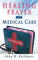 Healing Prayer and Medical Care