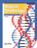 Medical Terminology for Health Care Professionals Plus Mymedicalterminologylab -- Access Card Package
