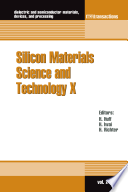 Silicon Materials Science and Technology X Book