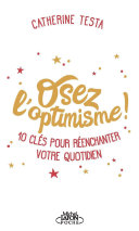 Osez l'optimisme ! ebook