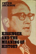 Kissinger and the Meaning of History