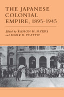 Pdf The Japanese Colonial Empire, 1895-1945