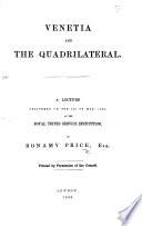 Venetia and the Quadrilateral  etc