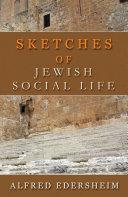 Sketches of Jewish Social Life Pdf
